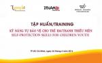 """Tập huấn """"Kỹ năng tự bảo vệ cho trẻ em/thanh thiếu niên tại Mái ấm Mai Tâm"""
